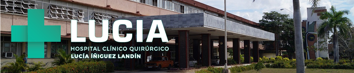 """Hospital Clínico Quirúrgico """"Lucía Íñiguez Landín"""""""